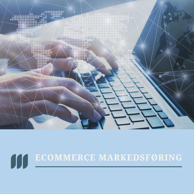 ecommerce markedsføringsstrategi