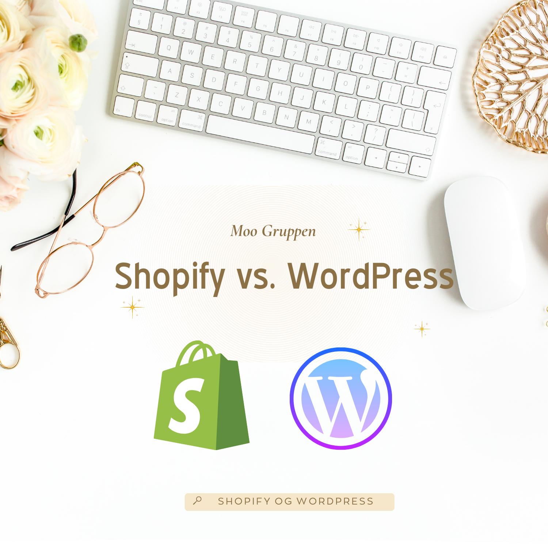 Shopify og WordPress